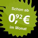 ab 0.92 Euro im Monat