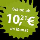 ab 10.21 Euro im Monat