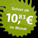 ab 10.83 Euro im Monat
