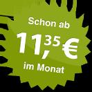 ab 11.35 Euro im Monat