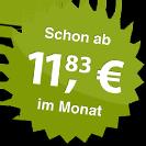 ab 11.83 Euro im Monat
