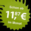 ab 11.87 Euro im Monat