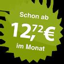 ab 12.72 Euro im Monat