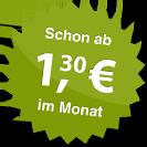 ab 1.30 Euro im Monat