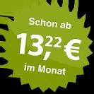 ab 13.22 Euro im Monat