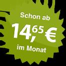 ab 14.65 Euro im Monat