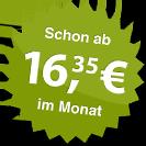 ab 16.35 Euro im Monat