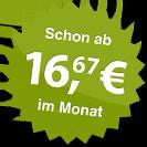 ab 16.67 Euro im Monat