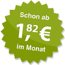 ab 1.82 Euro im Monat