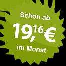 ab 19.16 Euro im Monat
