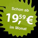 ab 19.59 Euro im Monat