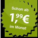 ab 1.99 Euro im Monat