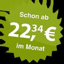 ab 22.34 Euro im Monat