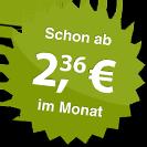 ab 2.36 Euro im Monat