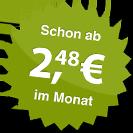 ab 2.48 Euro im Monat