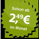ab 2.49 Euro im Monat