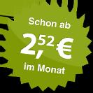 ab 2.52 Euro im Monat