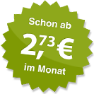 ab 2.73 Euro im Monat