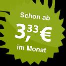 ab 3.33 Euro im Monat