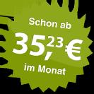ab 35.23 Euro im Monat