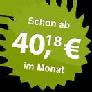 ab 40.18 Euro im Monat