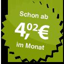 ab 4.02 Euro im Monat