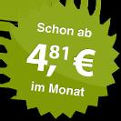 ab 4.81 Euro im Monat