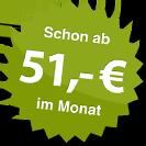 ab 51.00 Euro im Monat
