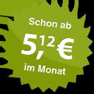 ab 5.12 Euro im Monat