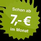 ab 7.00 Euro im Monat
