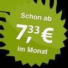 ab 7.33 Euro im Monat