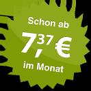 ab 7.37 Euro im Monat