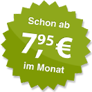 ab 7.95 Euro im Monat