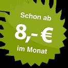 ab 8.00 Euro im Monat