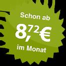 ab 8.72 Euro im Monat
