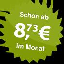 ab 8.73 Euro im Monat