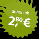 ab 2.80 Euro